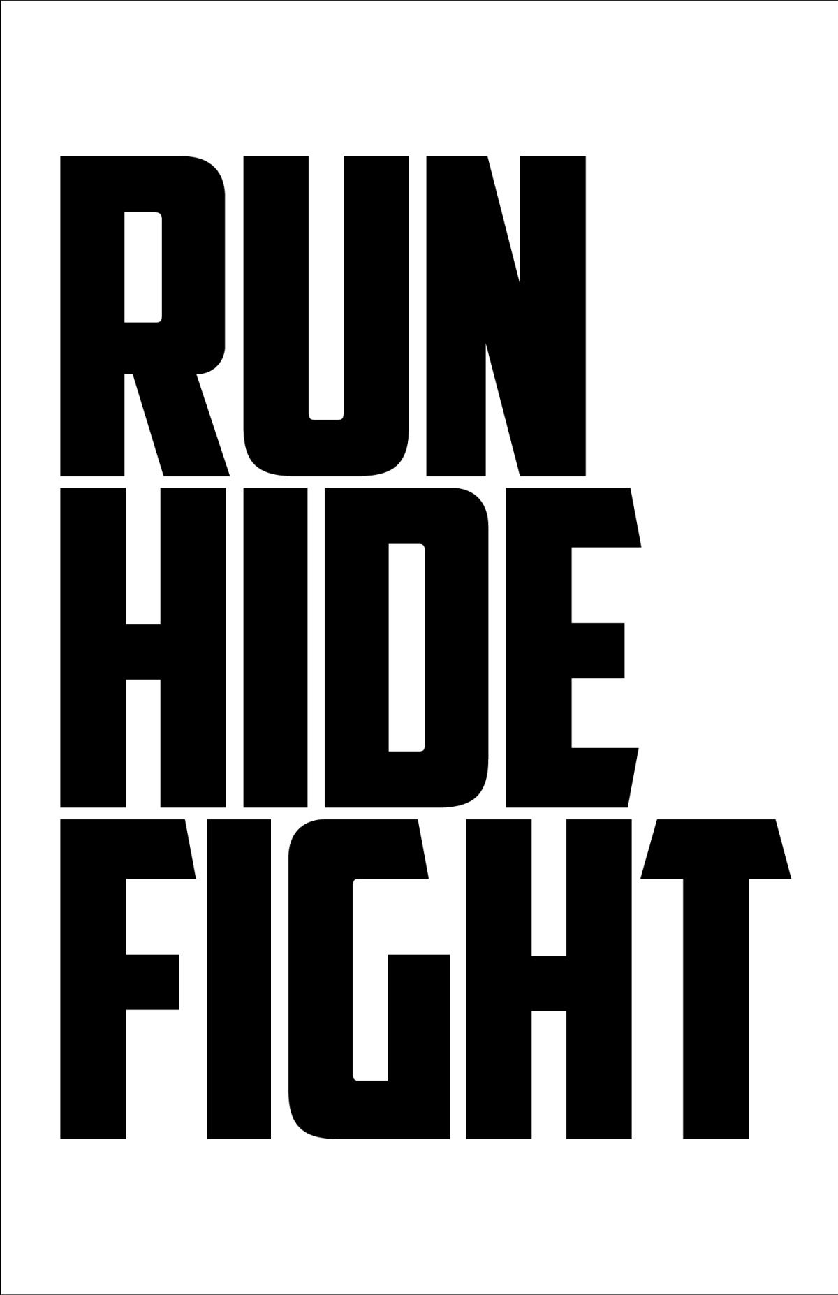 Run Hide Fight